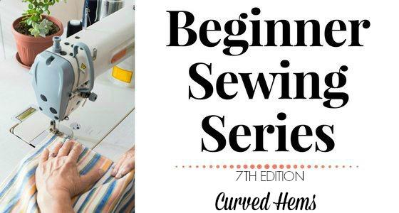 Beginner Sewing Series: Curved Hems