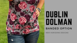 Dublin Dolman Banded Option