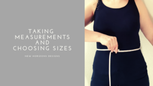 Taking Measurements and Choosing sizes