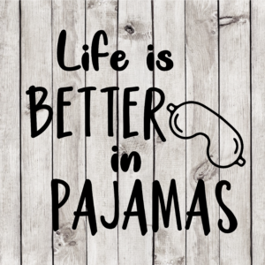 Life is Better Cut File