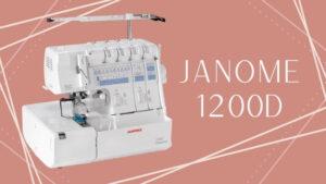 Janome 1200D Review